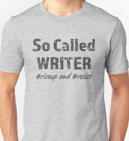 So Called Writer for Light Backgrounds T-Shirt