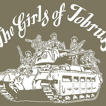 The Girls of Tobruk by b24flak