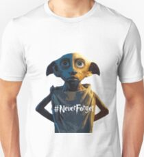Dobby #NeverForget Unisex T-Shirt
