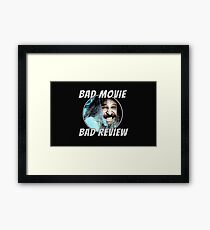 Bad Movie - Bad Review, Official T-Shirt Framed Print
