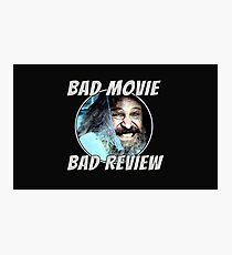 Bad Movie - Bad Review, Official T-Shirt Photographic Print