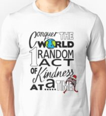 Acts of Kindness (all year round!) Unisex T-Shirt