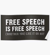 Free Speech is Free Speech Poster