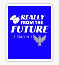 From the Future Sticker