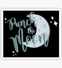 we're gonna punch the moon! Sticker