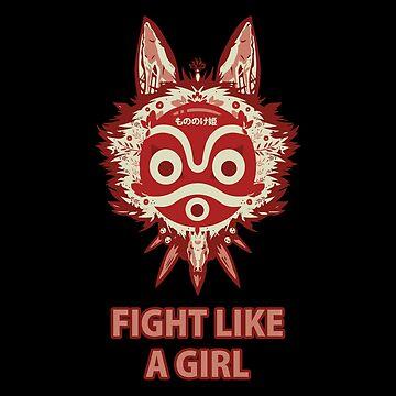 Princess Mononoke Fight Like A Girl by socorrolecroy