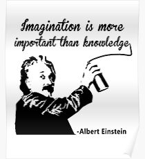 Póster Albert Einstein t shirt Imagination is more important than knowledge