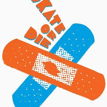 SKATE OR DIE by coloramix