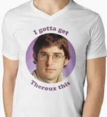 Louis Theroux – I gotta get Theroux this T-Shirt