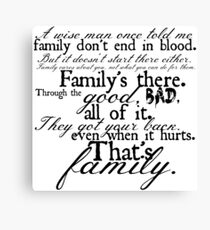 Family Don't End in Blood Canvas Print
