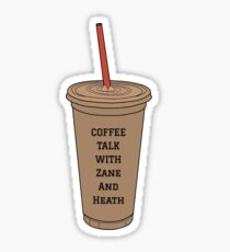 Coffee Talk with Zane and Heath Sticker