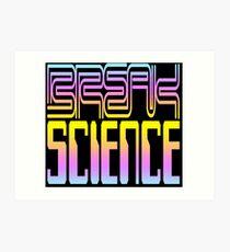 Break Science Art Print