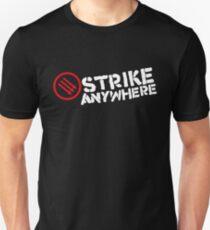 Strike Anywhere Unisex T-Shirt