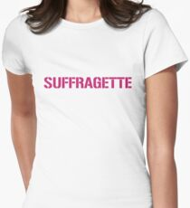 SUFFRAGETTE, feminist t shirt Womens Fitted T-Shirt