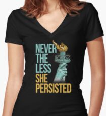 Nevertheless She Persisted Anti Trump Feminist Protesting Women's Fitted V-Neck T-Shirt