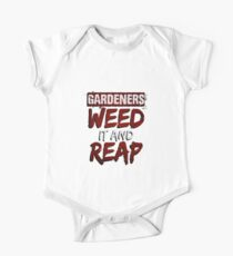 Gardeners Weed It And Reap - Gardening One Piece - Short Sleeve