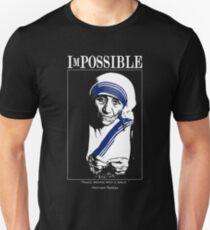 ImPOSSIBLE : Mother Teresa T-Shirt