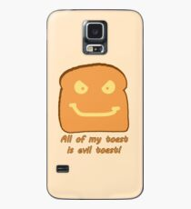 Evil Toast! Case/Skin for Samsung Galaxy