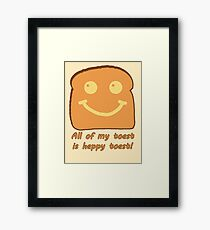 Happy Toast Framed Print