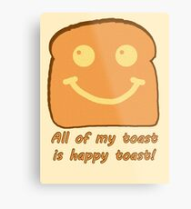 Happy Toast Metal Print