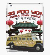 Egg Foo Yong China Town Bus Tours iPad Case/Skin
