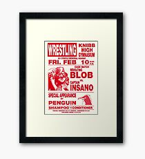The Revolting Blob Wrestling Poster Framed Print