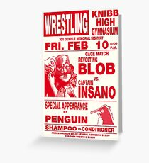 The Revolting Blob Wrestling Poster Greeting Card