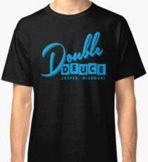 Double Duece Classic T-Shirt