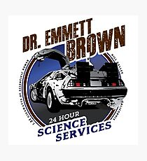 Dr. Emmett Brown Science Services Photographic Print