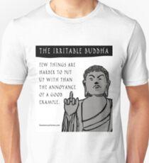 The Irritable Buddha: Good Example T-Shirt