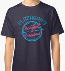Flanagan's Cocktails and Dreams Classic T-Shirt