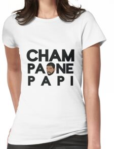 Champagne Papi - Drake Womens Fitted T-Shirt