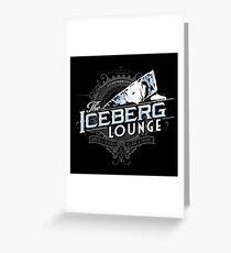 The Iceberg Lounge Greeting Card
