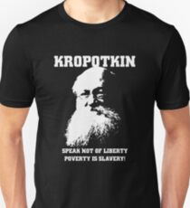 Kropotkin - Poverty is Slavery T-Shirt