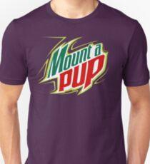 Mount A Pup. Unisex T-Shirt