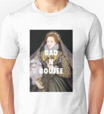 Queen Elizabeth I Bad n Boujee Unisex T-Shirt