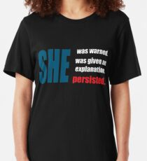 Nevertheless, she persisted. Slim Fit T-Shirt