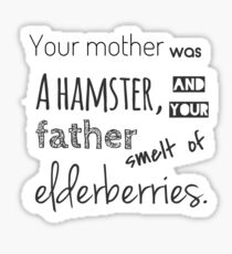 Mother was a Hamster  Sticker