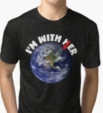 I'm With Her Mother Earth March For Science Shirts Political Shirt Tri-blend T-Shirt