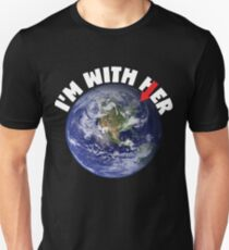 I'm With Her Mother Earth March For Science Shirts Political Shirt T-Shirt