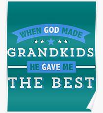God Gave Best Grandchildren copy Poster