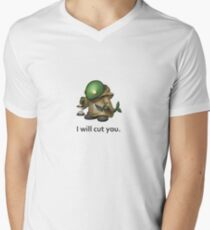 I will cut you. T-Shirt