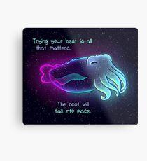 """""""Versuchen Sie Ihr Bestes ist alles, was zählt"""" Galaxy Tintenfische Metalldruck"""