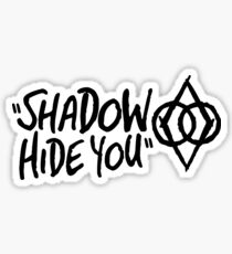 """Shadow Hide You"" Unique Shadowmark Sticker Oblivion TES Skyrim Thieves Guild Sticker"