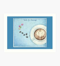Birth of a Beverage in Blue Art Print