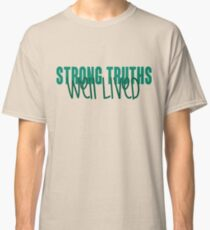 Loyola University Maryland - Strong Truths Well Lived Classic T-Shirt