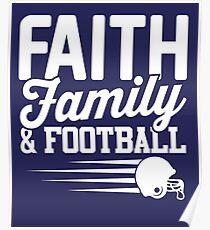 Faith, Family and Football Poster