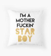 I'M A MOTHERFUCKING STARBOY Throw Pillow