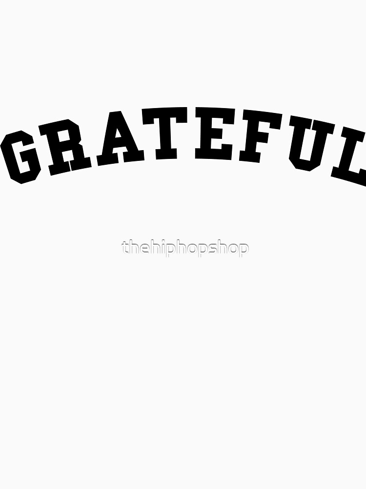 Grateful Black Text by thehiphopshop
