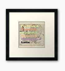 Romance Languages Framed Print